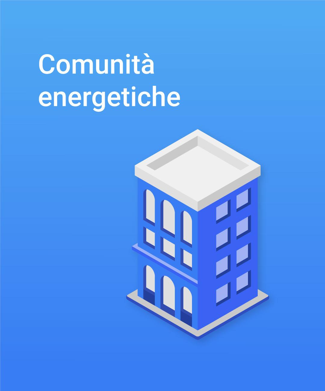 comunita-energetiche-energia-sostenibile